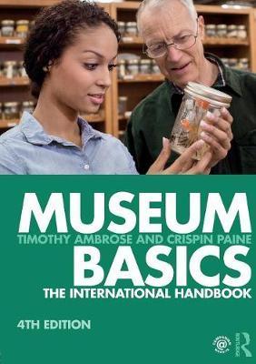 Museum Basics by Timothy Ambrose