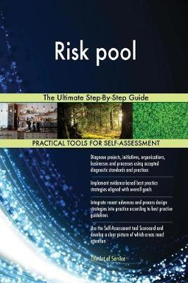 Risk Pool the Ultimate Step-By-Step Guide by Gerardus Blokdyk image
