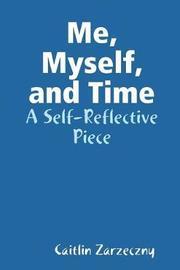Me, Myself, and Time by Caitlin Zarzeczny image