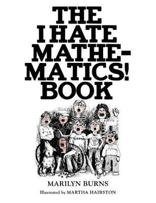 The I Hate Mathematics! Book by Marilyn Burns