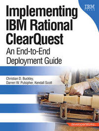 Implementing IBM Rational ClearQuest by Christian D. Buckley image