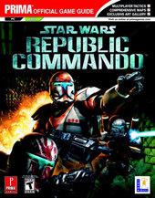 Star Wars: Republic Commando - Prima Official Guide