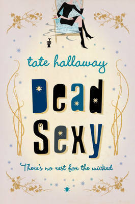 Dead Sexy by Tate Hallaway