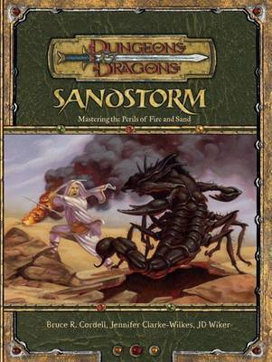 Sandstorm: An Environment Series Supplement Dungeons and Dragons by Bruce Cordell