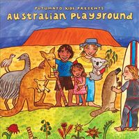 Putumayo Kids Presents: Australian Playground by Various Artists