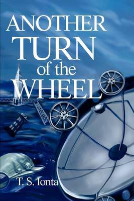 Another Turn of the Wheel by Tarry S. Ionta image