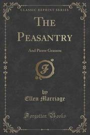 The Peasantry by Ellen Marriage
