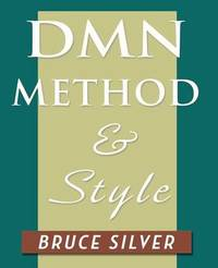 Dmn Method and Style by Bruce Silver