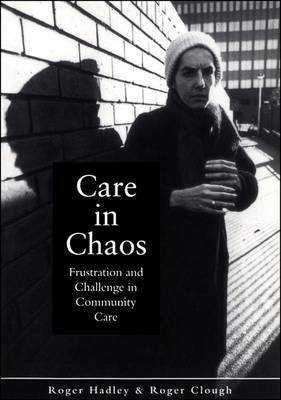 Care in Chaos by Roger Hadley image
