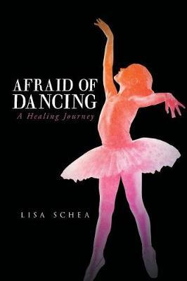 Afraid of Dancing by Lisa Schea image