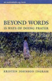 Beyond Words by Kristen Johnson Ingram