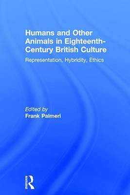 Humans and Other Animals in Eighteenth-Century British Culture