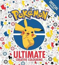 The Official Pokemon Ultimate Creative Colouring by Pokemon