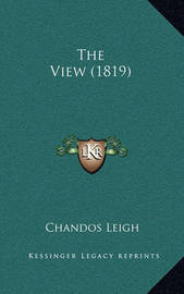 The View (1819) by Chandos Leigh
