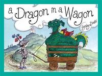 A Dragon In a Wagon by Lynley Dodd