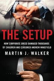The Setup by Martin J. Walker