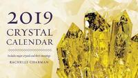 2019 Crystal Calendar by Rachelle Charman