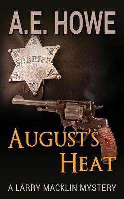 August's Heat by A E Howe image