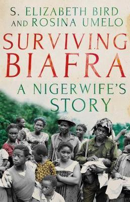 Surviving Biafra by Elizabeth S. Bird image