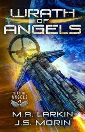 Wrath of Angels by M a Larkin