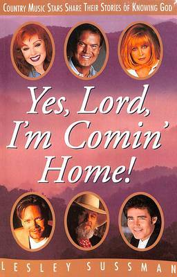 Yes, Lord, I'm Comin' Home! by Lesley Sussman image