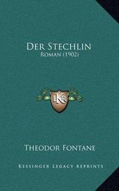Der Stechlin: Roman (1902) by Theodor Fontane