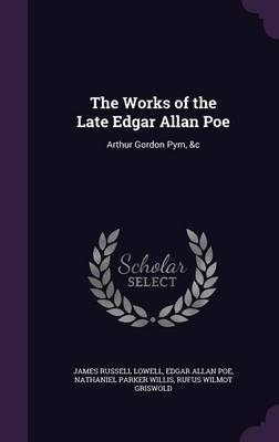 The Works of the Late Edgar Allan Poe by James Russell Lowell image