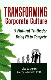 Transforming Corporate Culture by Lisa Jackson
