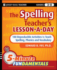 The Spelling Teacher's Lesson-a-Day by Edward B. Fry