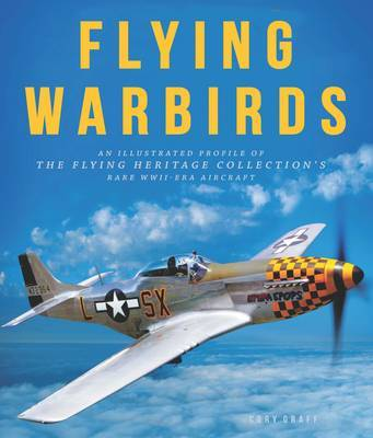 Flying Warbirds by Cory Graff