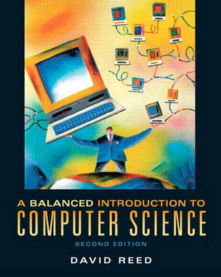 A Balanced Introduction to Computer Science by David Reed image