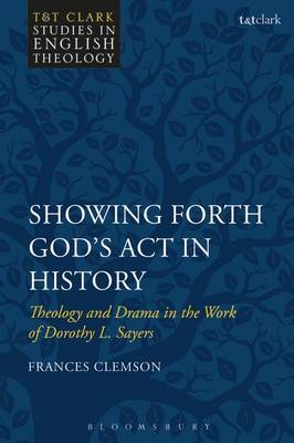 Showing Forth God's Act in History by Frances Clemson image