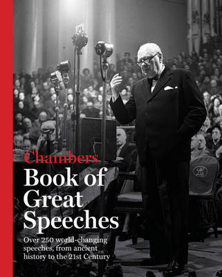 Chambers Book of Great Speeches by . Chambers