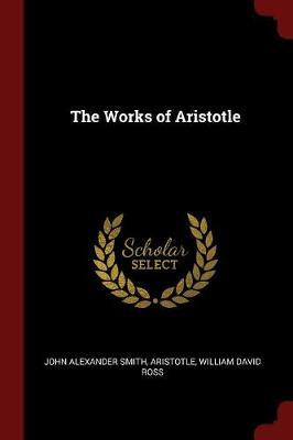 The Works of Aristotle by John Alexander Smith image
