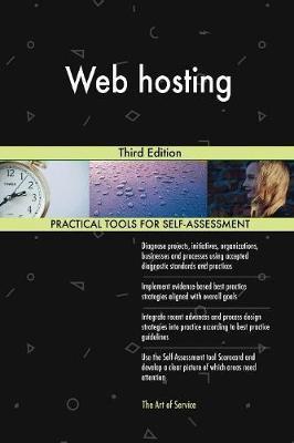 Web Hosting Third Edition by Gerardus Blokdyk
