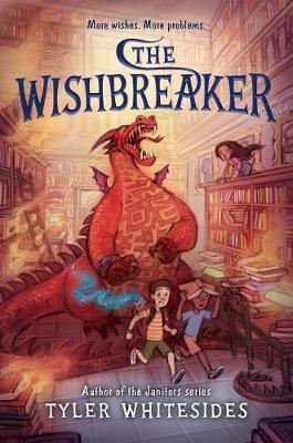 The Wishbreaker by Tyler Whitesides