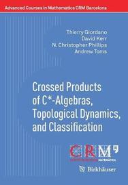 Crossed Products of C*-Algebras, Topological Dynamics, and Classification by Thierry Giordano image