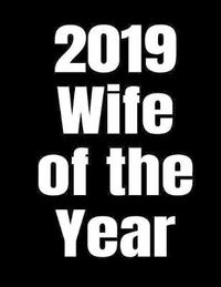 2019 Wife Of The Year by Simple Journals image