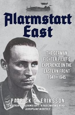 Alarmstart East by Patrick G. Eriksson