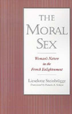 The Moral Sex by Lieselotte Steinbrugge image