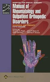 Hospital for Special Surgery Manual of Rheumatology and Outpatient Orthopedic Disorders: Diagnosis and Therapy image