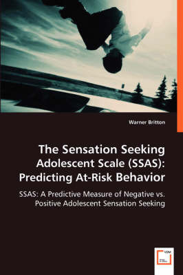 The Sensation Seeking Adolescent Scale (Ssas) by Warner Britton