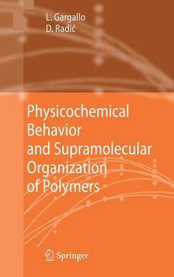 Physicochemical Behavior and Supramolecular Organization of Polymers by Ligia Gargallo image