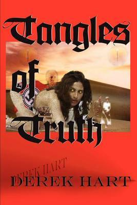 Tangles of Truth by Derek Hart
