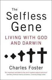The Selfless Gene by Charles Foster image