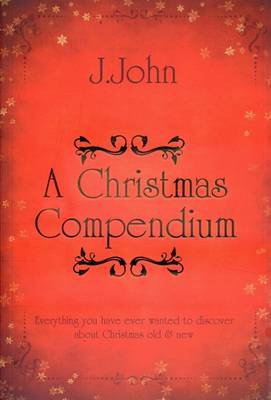 A Christmas Compendium by J John