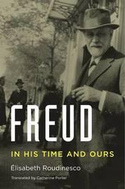 Freud by Elisabeth Roudinesco