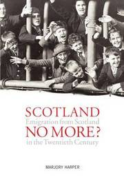 Scotland No More? by Marjory Harper