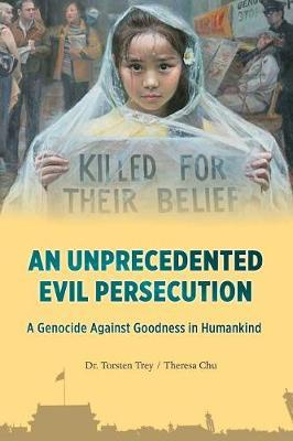 An Unprecedented Evil Persecution