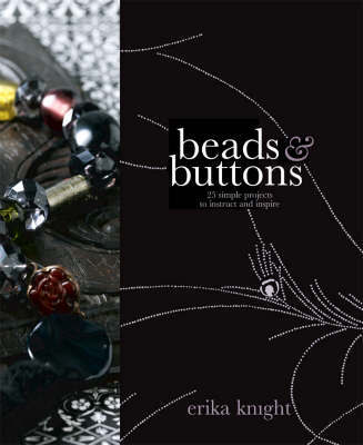 Beads & Buttons by Erika Knight